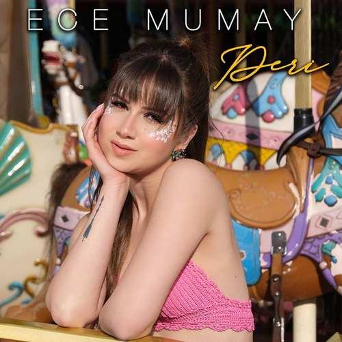 Ece Mumay Yeni Peri Şarkısını İndir