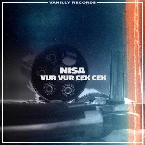 Nisa Yeni Vur Vur Çek Çek Şarkısını İndir