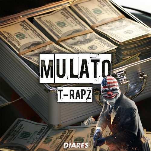 T-RAPZ Yeni Mulato Şarkısını İndir