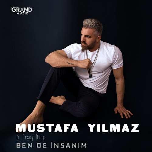 Mustafa YıLmaz & Ersoy Dinç Yeni Ben De İnsanım Şarkısını İndir