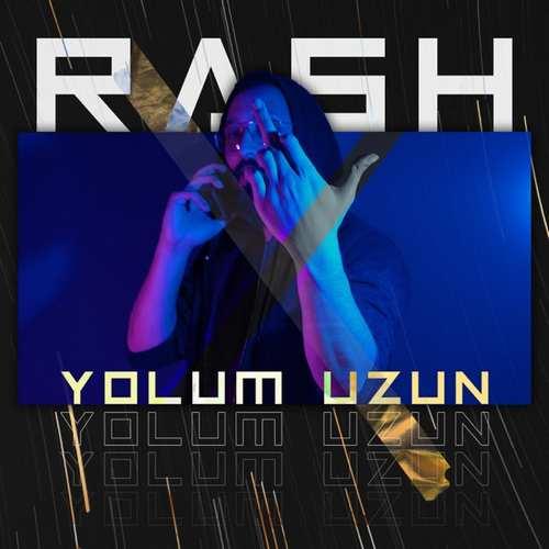 RASH Yeni Yolum Uzun Şarkısını İndir