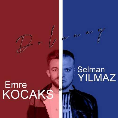 Selman Yılmaz Yeni Dolunay (feat. Emre Kocaks) Şarkısını İndir