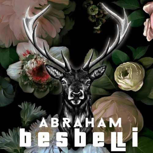 Abraham Yeni Besbelli Şarkısını İndir