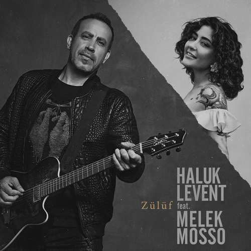 Haluk Levent & Melek Mosso Yeni Zülüf Şarkısını İndir