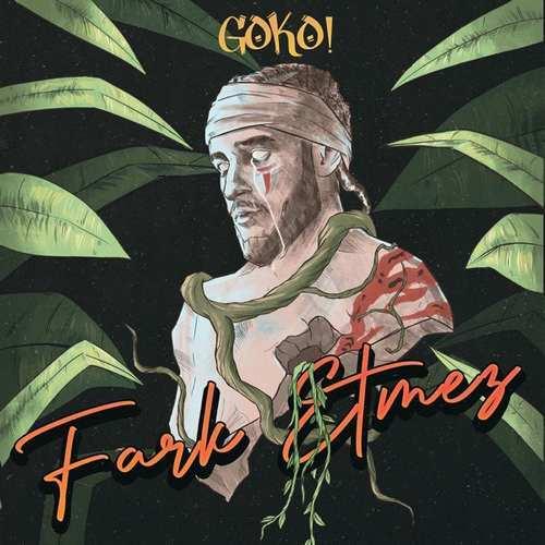 GOKO! Yeni FARK ETMEZ Şarkısını İndir