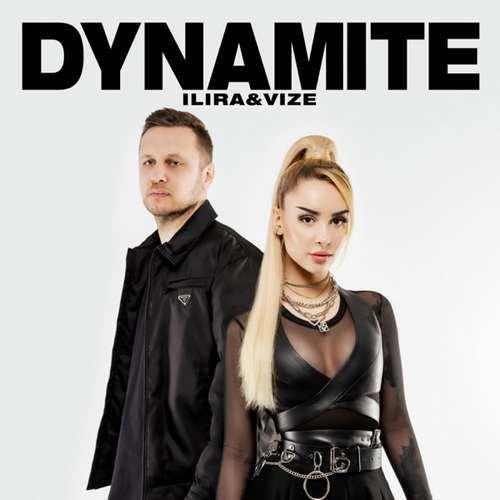 ILIRA & VIZE Yeni Dynamite Şarkısını İndir