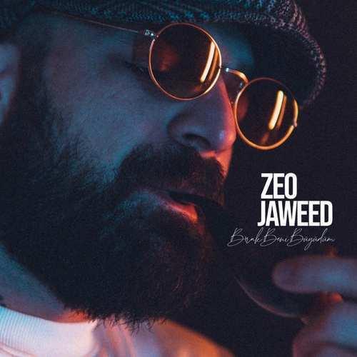 Zeo Jaweed Yeni Bırak Beni Büyüdüm Şarkısını İndir