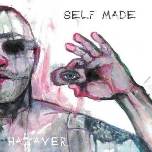 Hazaver Yeni Self Made Full Albüm İndir