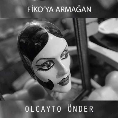 Olcayto Önder - Fiko'ya Armağan (2021) (EP) Albüm İndir