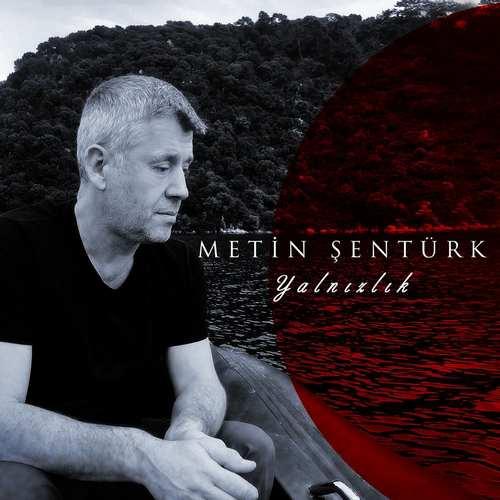 Metin Şentürk - Yalnızlık (2021) (EP) Albüm İndir