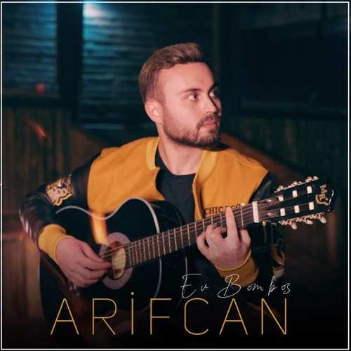 Arifcan Yeni Ev Bomboş Şarkısını İndir