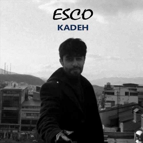 Esco Yeni Kadeh Şarkısını İndir