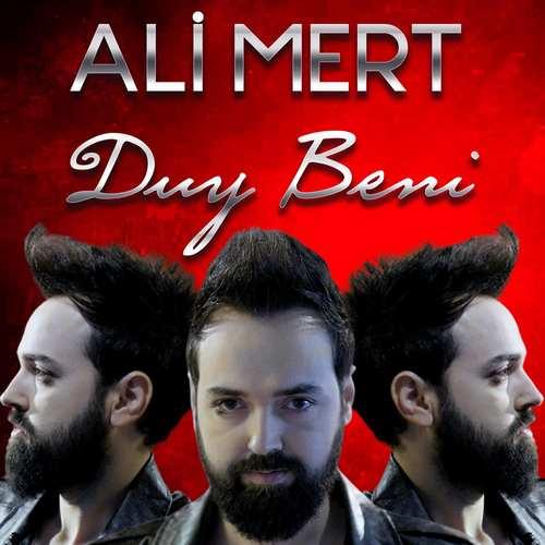 Ali Mert Yeni Duy Beni Şarkısını İndir