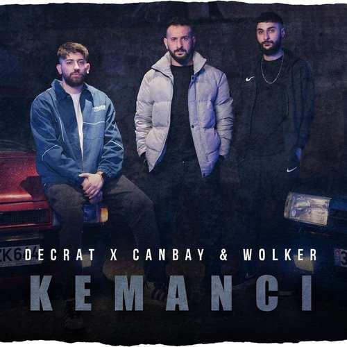 Decrat & Canbay & Wolker Yeni Kemancı Şarkısını İndir