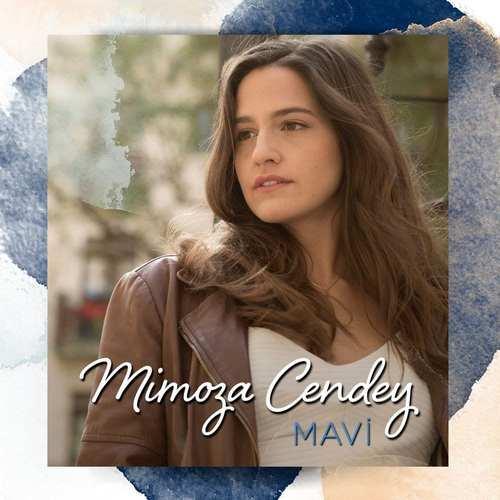 Mimoza Cendey Yeni Mavi Şarkısını İndir