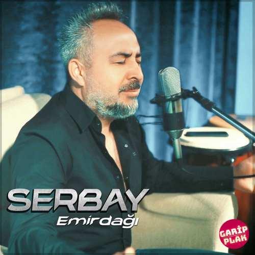 Serbay Yeni Emirdağı Şarkısını İndir