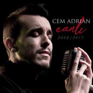 Cem Adrian Yeni Cem Adrian Canlı Full Albüm İndir