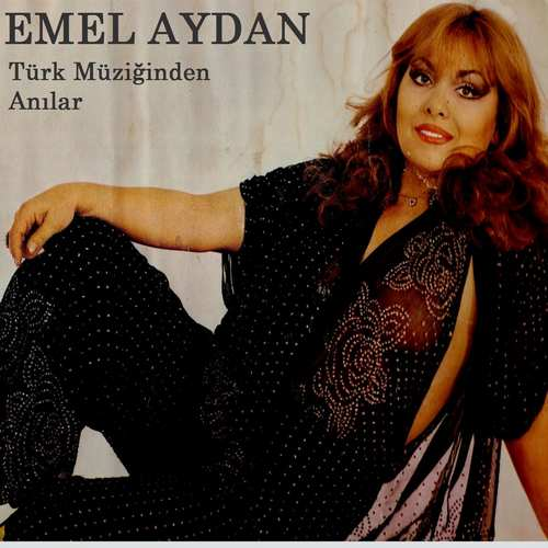 Emel Aydan - Türk Müziğinden Anılar Full Albüm İndir