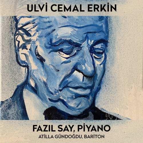 Fazil Say Yeni Ulvi Cemal Erkin (Türk Bestecileri Serisi, Vol. 6) Full Albüm İndir