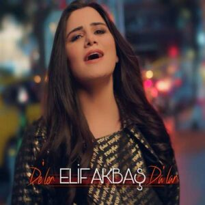 Elif Akbaş Yeni De'ler Da'Lar Şarkısını İndir