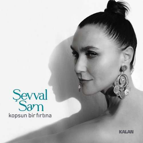 Şevval Sam Yeni Kopsun Bir Fırtına Şarkısını İndir