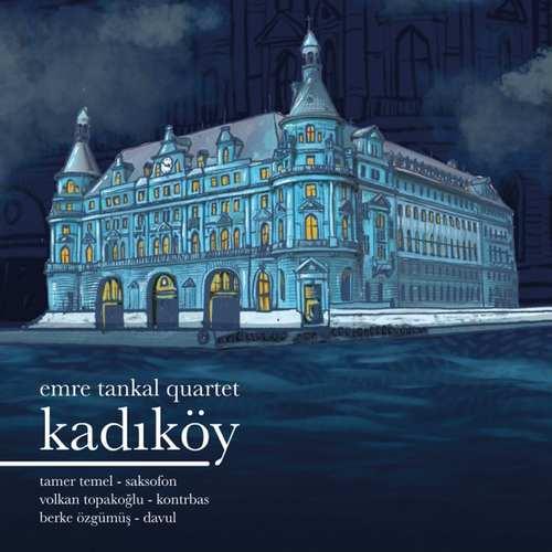 Emre Tankal Yeni Kadıköy Full Albüm İndir