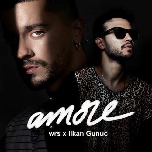 wrs & Ilkan Gunuc Yeni Amore Şarkısını İndir