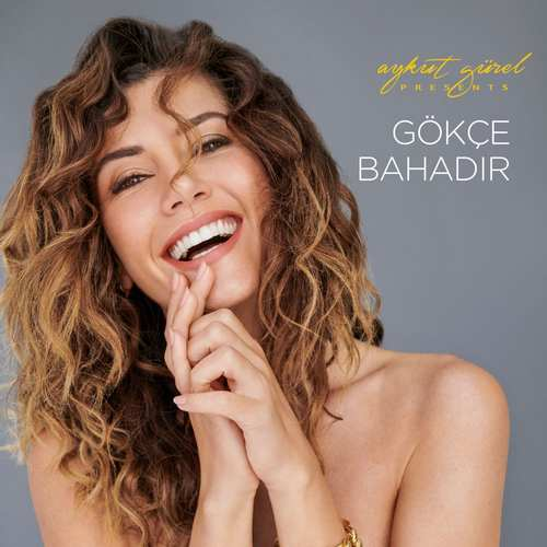 Gökçe Bahadır - Aykut Gürel Presents Full Albüm İndir