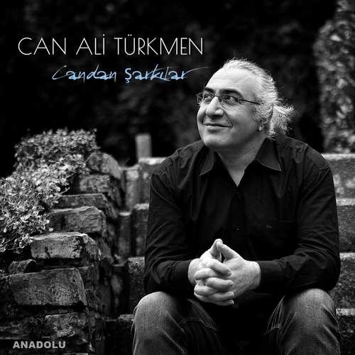 Can Ali Türkmen Yeni Candan Şarkılar Full Albüm İndir