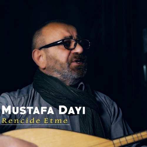 Mustafa Dayı Yeni Rencide Etme Şarkısını İndir