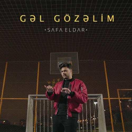 Safa Eldar Yeni Gəl Gözəlim Şarkısını İndir