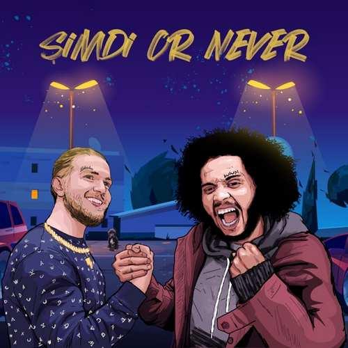 Saydo & Broda Abdo - Şimdi Or Never (2021) (EP) Albüm İndir