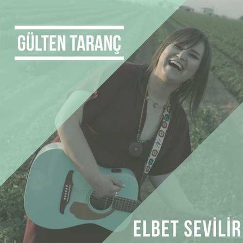Gülten Taranç - Elbet Sevilir (Akustik Versiyon) (2021) (EP) Albüm İndir