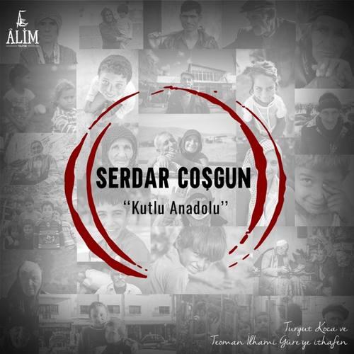 Serdar Coşgun - Kutlu Anadolu (2021) (EP) Albüm İndir