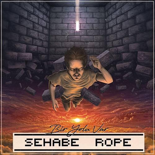 Sehabe & Rope Yeni Bir Yolu Var Şarkısını İndir