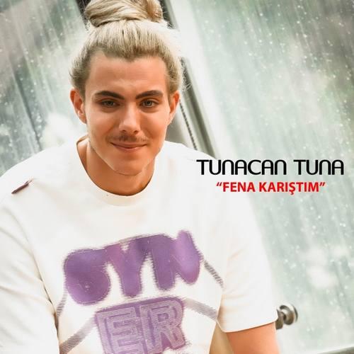 Tunacan Tuna Yeni Fena Karıştım Şarkısını İndir