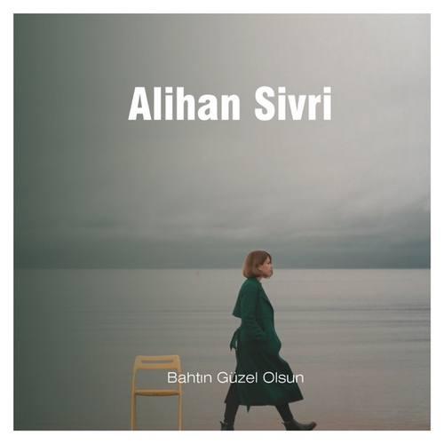 Alihan Sivri Yeni Bahtın Güzel Olsun Şarkısını İndir