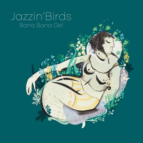 Jazzin'Birds Yeni Bana Bana Gel Şarkısını İndir