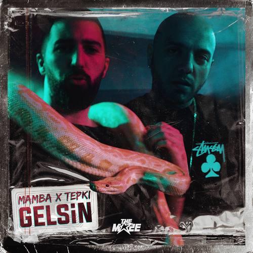 Mamba & Tepki Yeni Gelsin Şarkısını İndir