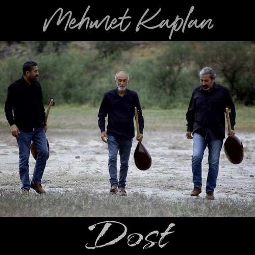 Mehmet Kaplan Yeni Dost Şarkısını İndir