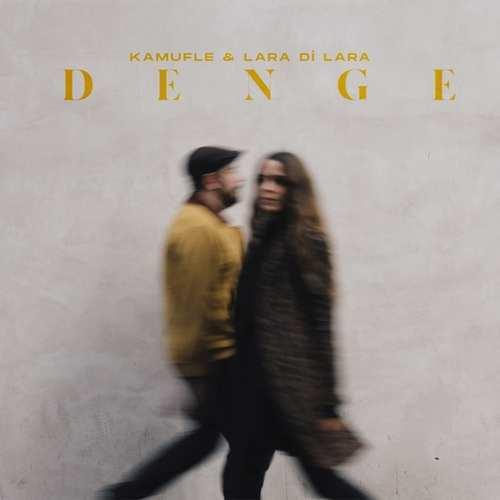 Kamufle & Lara Di Lara - Denge (2021) (EP) Albüm İndir