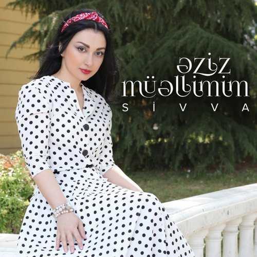 Şivva Yeni Əziz Müəllimim Şarkısını İndir