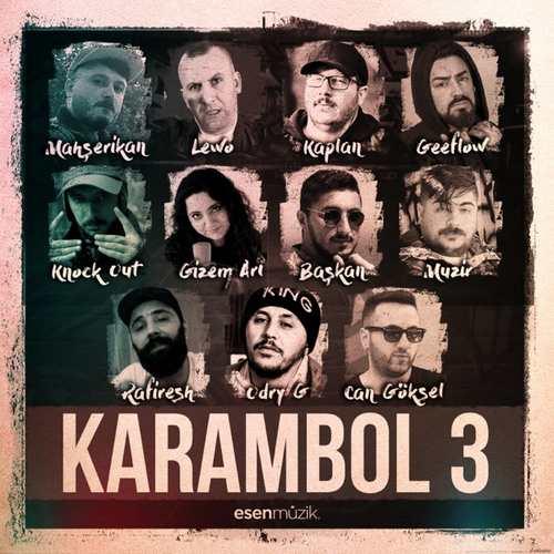 Mahşerikan & LEWO & Kaplan Yeni Karambol 3 Şarkısını İndir