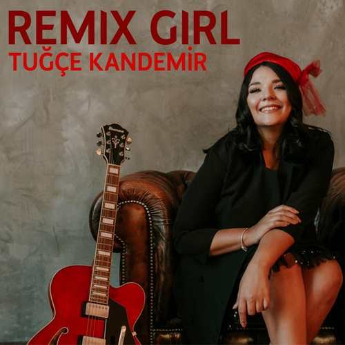 Remix Girl & Tuğçe Kandemir Yeni İğdeli Yar (Remix) Şarkısını İndir