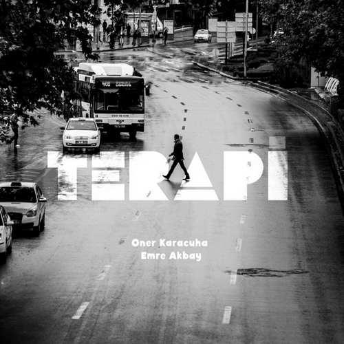 oner karacuha & Emre Akbay Yeni Terapi Şarkısını İndir
