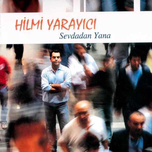 Hilmi Yarayici Full Albümleri indir
