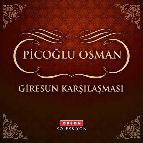 Picoğlu Osman Full Albümleri indir
