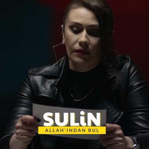 Sulin Yeni Allah'indan Bul Şarkısını İndir