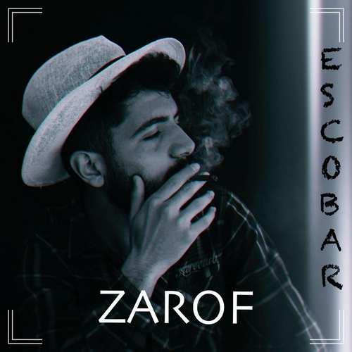 Zarof Yeni Escobar Şarkısını İndir