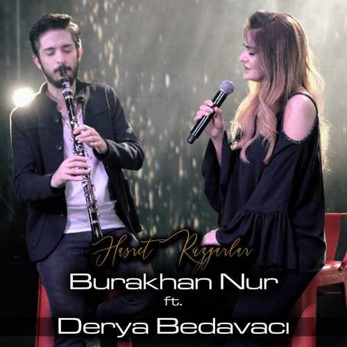 Burakhan Nur & Derya Bedavacı Yeni Hasret Rüzgarları Şarkısını İndir